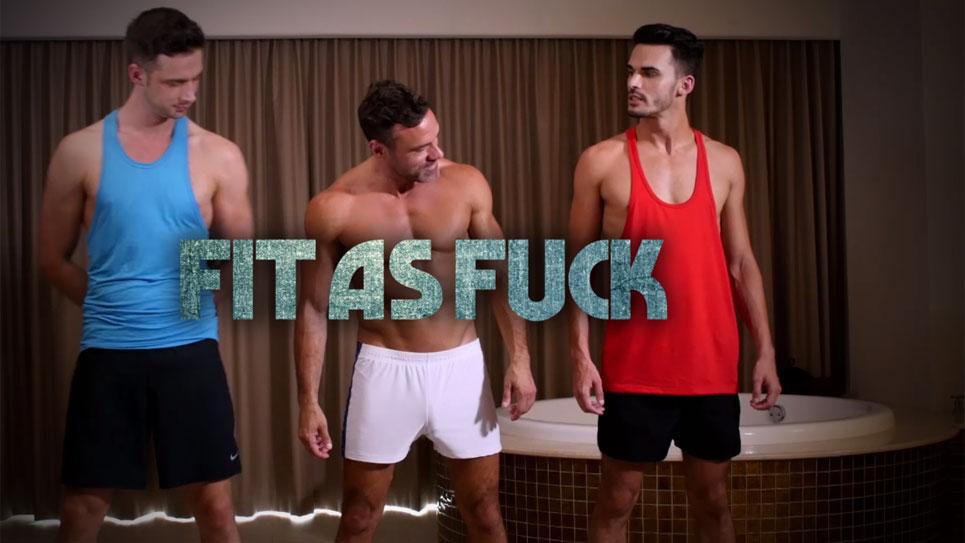 Lucas Entertainment presents Fit As Fuck