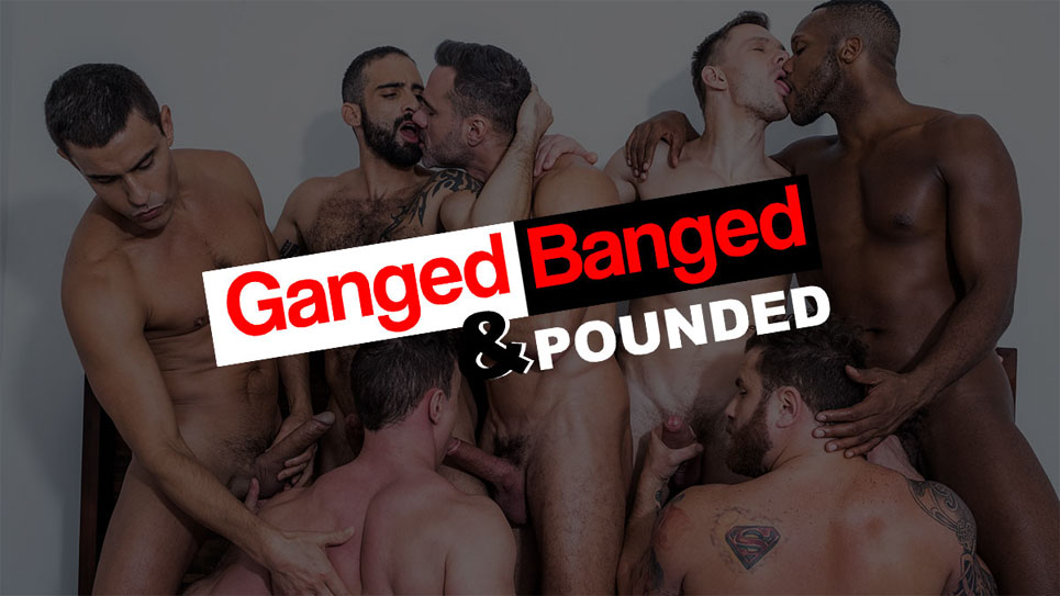 """Movie Preview: """"Ganged, Banged & Pounded from Lucas Entertainment"""